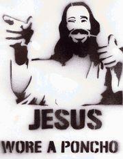 Jesusworeaponcho